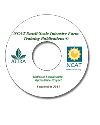NCAT Small-Scale Intensive Farm Training Publications