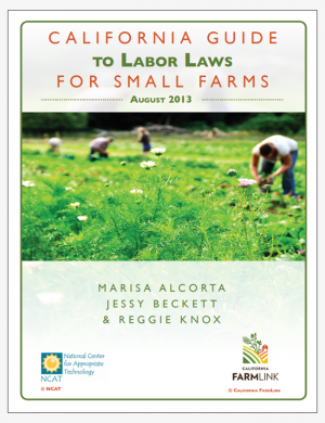 California Guide to Labor Laws for Small Farms