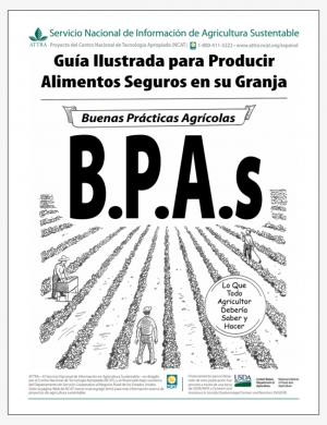 Guía Ilustrada para Producir Alimentos Seguros en su Granja Buenas Prácticas Agrícolas