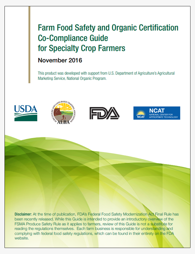 Farm Food Safety and Organic Certification Co-Compliance Guide for Specialty Crop Farmers