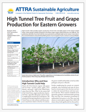 High Tunnel Tree Fruit and Grape Production for Eastern Growers