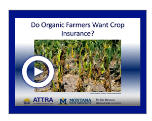 Do Organic Farmers Want Crop Insurance?