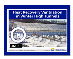 Heat Recovery Ventilation in Winter High Tunnels