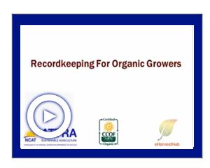 Organic Recordkeeping Video