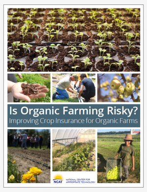 Is Organic Farming Risky? Improving Crop Insurance for Organic Farms